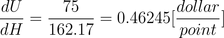 change in UMM over that in index \frac{dU}{dH} = \frac{75}{162.17} = 0.46245 [\frac{dollar}{point}]