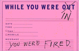 You Were Fired