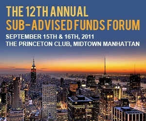 The 12th Annual Sub-Advised Funds Forum