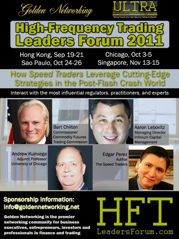"""High-Frequency Trading Leaders Forum 2011 Hong Kong, """"How Speed Traders Leverage Cutting-Edge Strategies in the Post-Flash Crash World"""""""