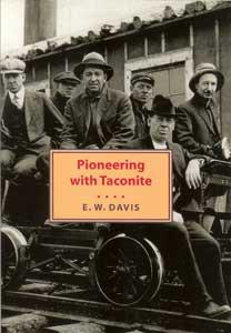 Pioneering with Taconite