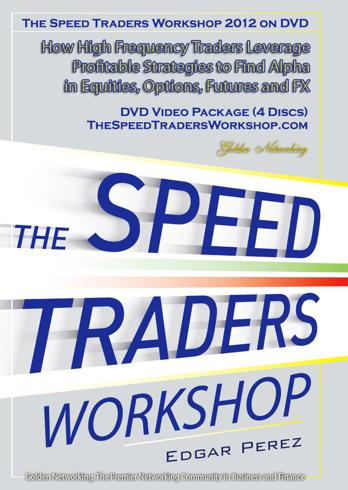 The Speed Traders Workshop 2012 on DVD