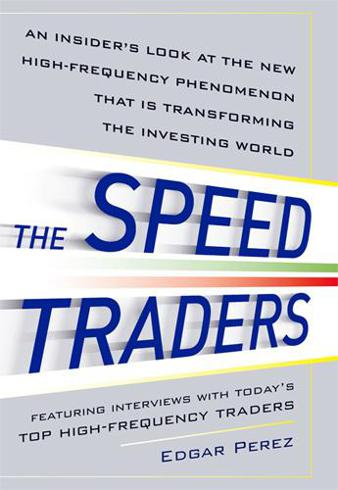 The Speed Traders by Edgar Perez
