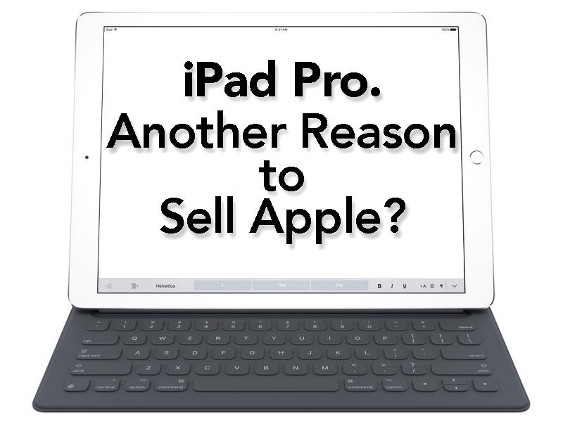 ipad pro another reason to sell apple apple inc nasdaq aapl seeking alpha. Black Bedroom Furniture Sets. Home Design Ideas