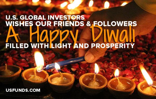 U.S. Global Investors wishes our friendss & followers a Happy Diwali filled with light and prosperity