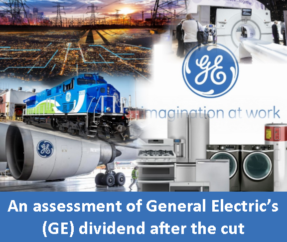 General Electric (NYSE:<a href='https://seekingalpha.com/symbol/GE' title='General Electric Company'>GE</a>) dividend cut, dividend future, dividend growth, dividend analysis