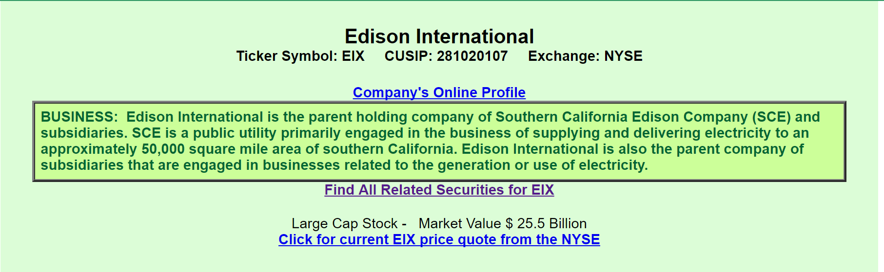 Edison international from the perspective of a preferred investor here we learn that eix is the holding company and the parent of the southern california edison company a public utility that supplies electricity to biocorpaavc