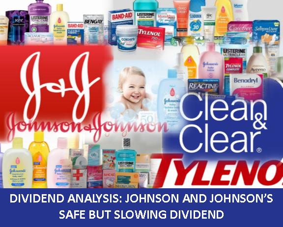 Johnson and Johnson, JNJ, dividend analysis, dividend growth, dividend investors, safe dividend