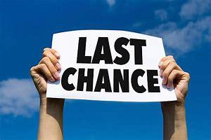 Image result for last chance pic