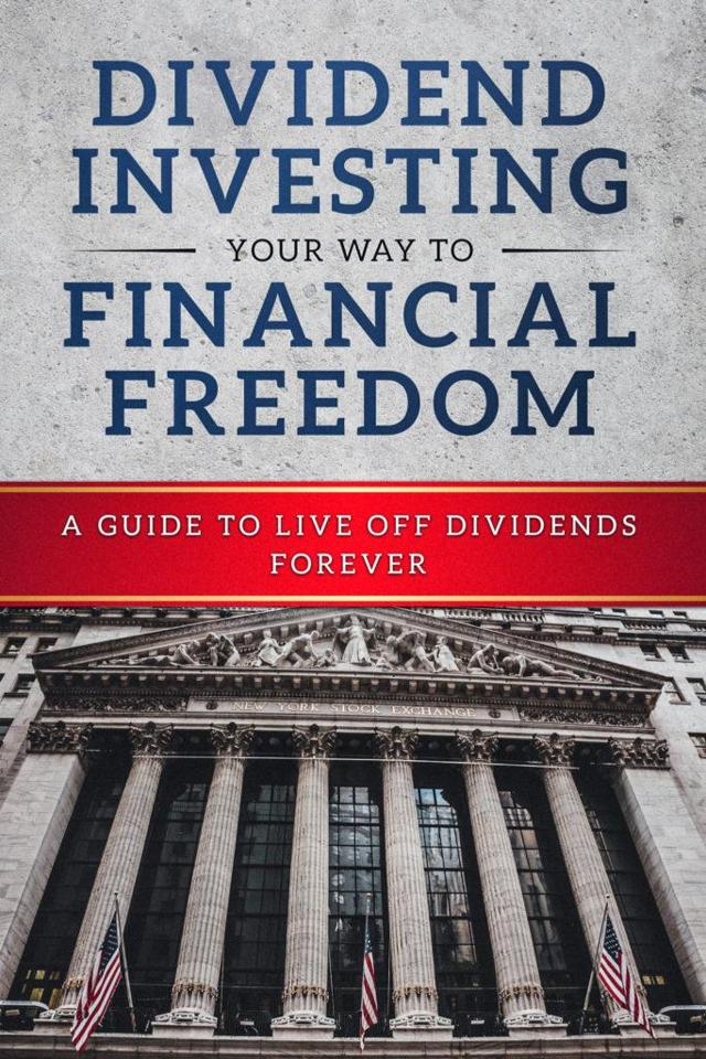 Dividend Investing Your Way to Financial Freedom Book