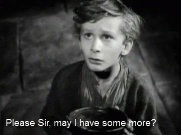 Image result for oliver twist may i have more please