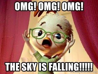 Image result for Chicken Little the sky is falling memes