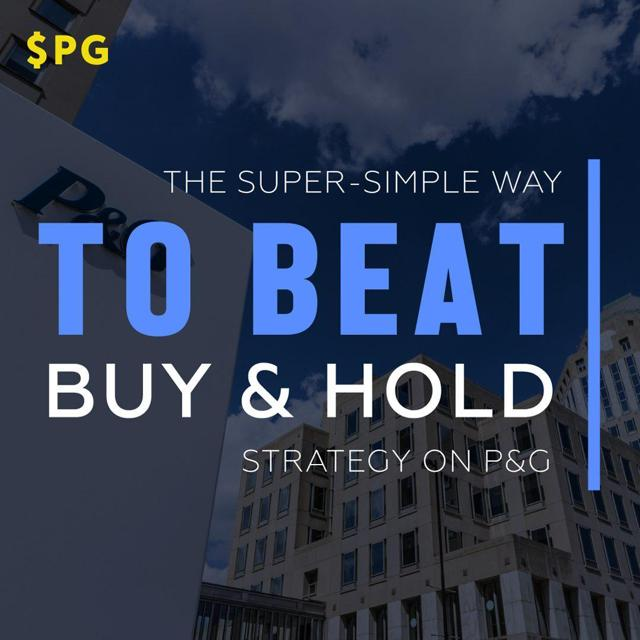 The Super-Simple Way to Beating Buy & Hold Strategy on P&G