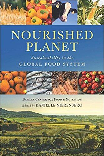 Book Review: 'Nourished Planet' Editor, Danielle Nierenberg, Island Press, 2018