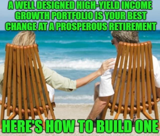 How To Build A High-Yield Dividend Retirement Portfolio: Part 1