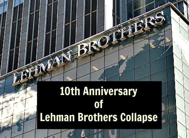 10th Anniversary Of The Lehman Brothers Bankruptcy.