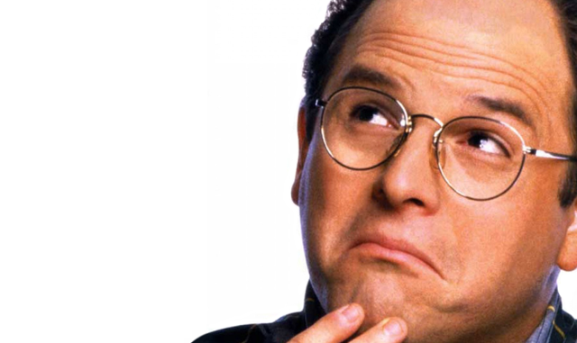 George Costanza, from Seinfeld.