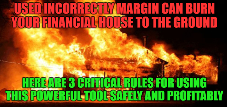 3 Rules For Using Margin Safely And Profitably