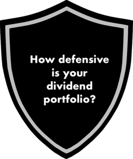 shield with words of how defensive is your dividend portfolio