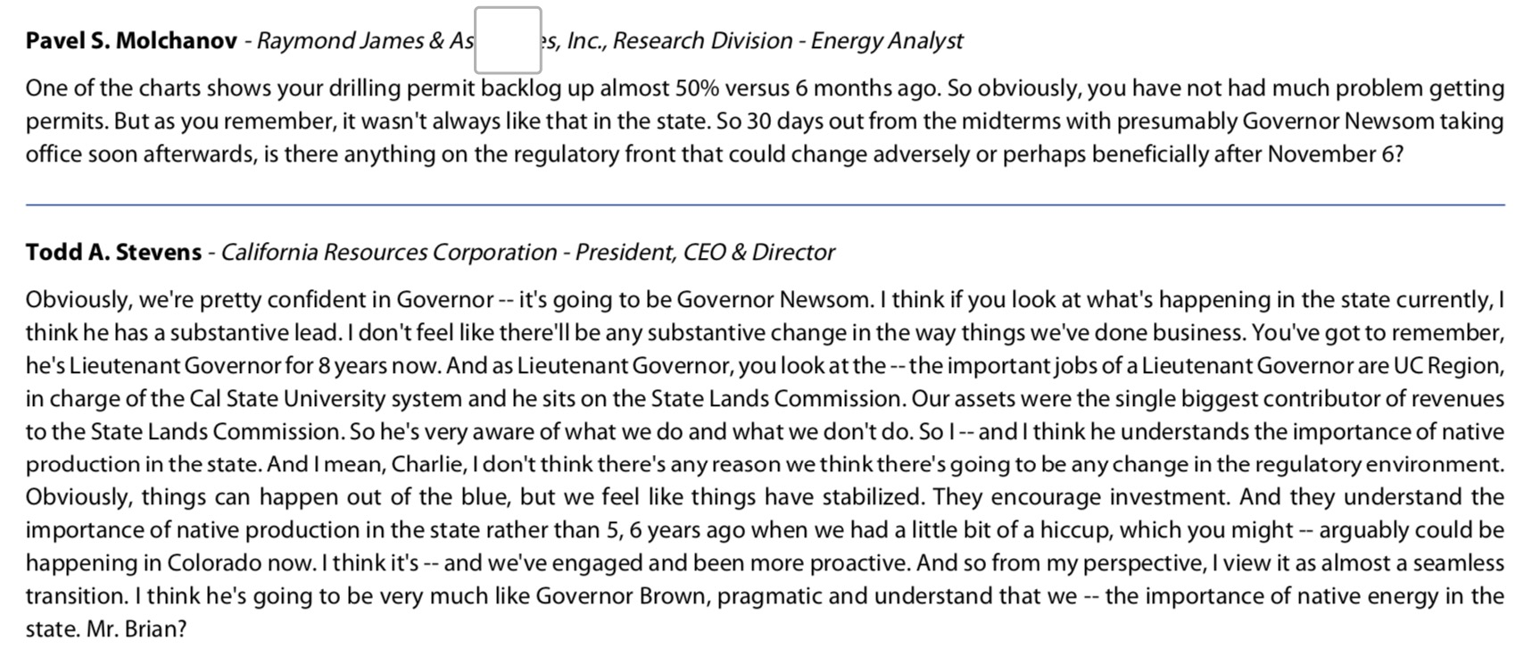 d4ee5233b In addition, we know from our research on Gov. Newsom that his only  hardline approach on oil and gas in California relates to fracking, which  is a minimal ...