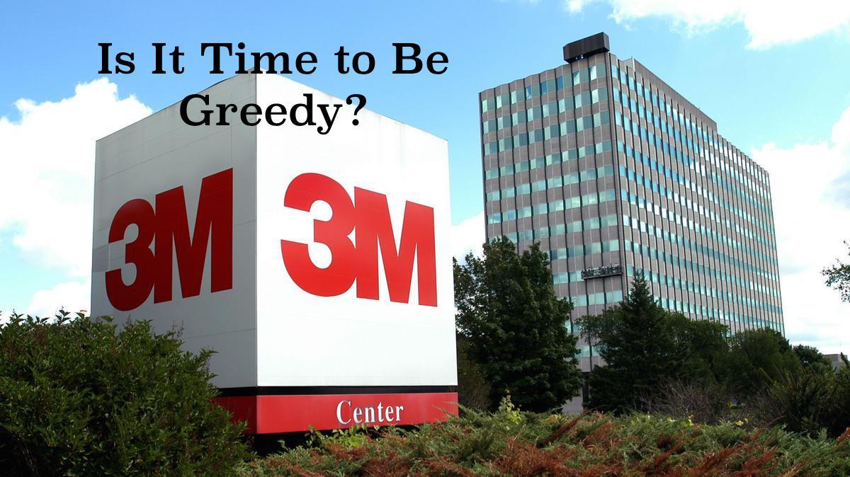 3M Co.: Be Greedy When Others Are Fearful