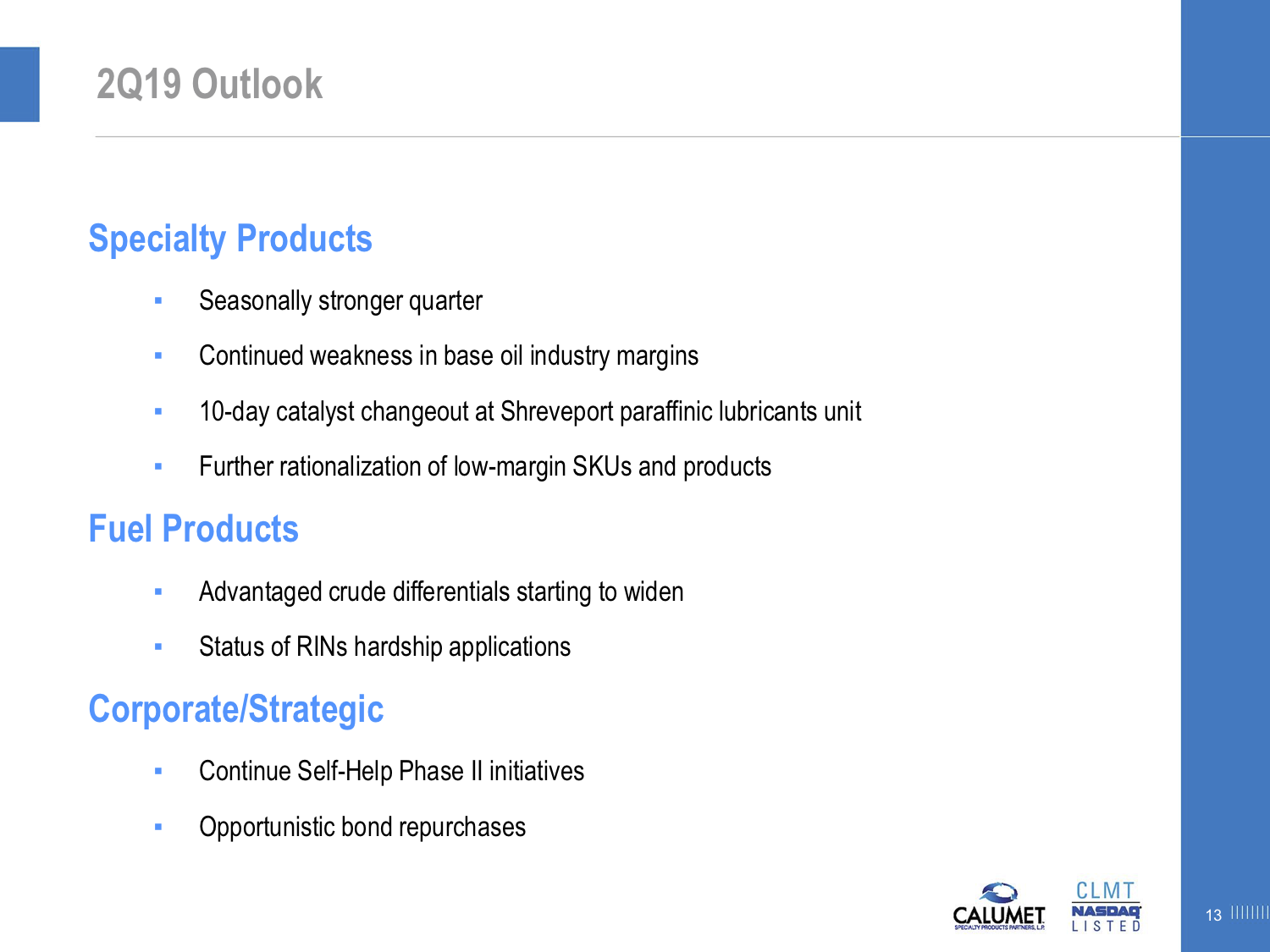 Calumet Specialty Products Partners' 1st Quarter: A Clearer, Bullish Financial Picture Is Appearing