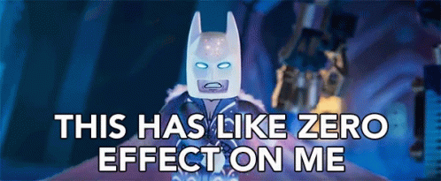 This Has Like Zero Effect On Me No Effect GIF - ThisHasLikeZeroEffectOnMe ZeroEffect NoEffect - Discover & Share GIFs