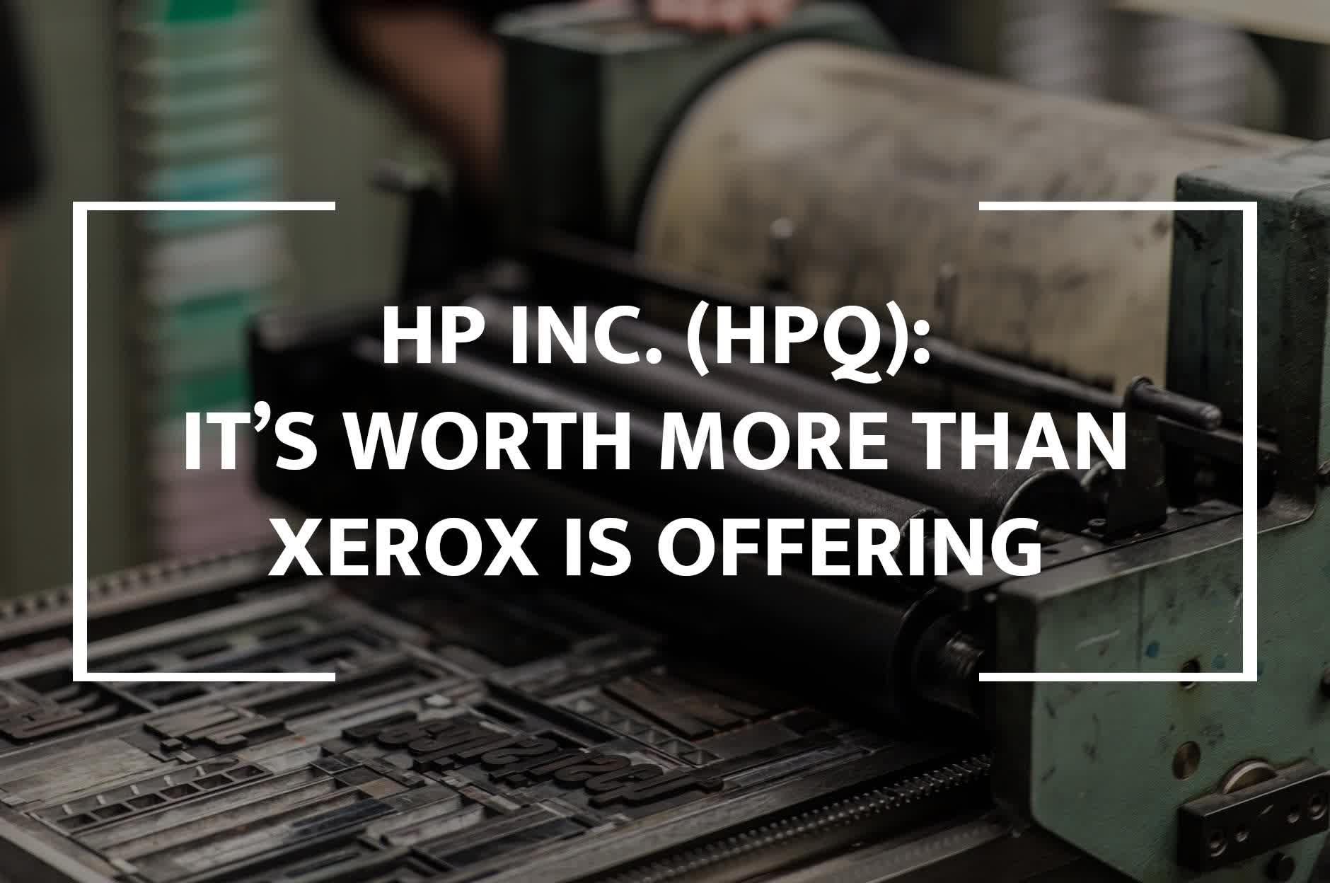 Why HP Inc. Is Worth More Than Xerox's $24 Offer - HP Inc. (NYSE:HPQ) | Seeking Alpha
