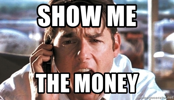 SHOW ME THE MONEY - Jerry Maguire Coffee | Meme Generator