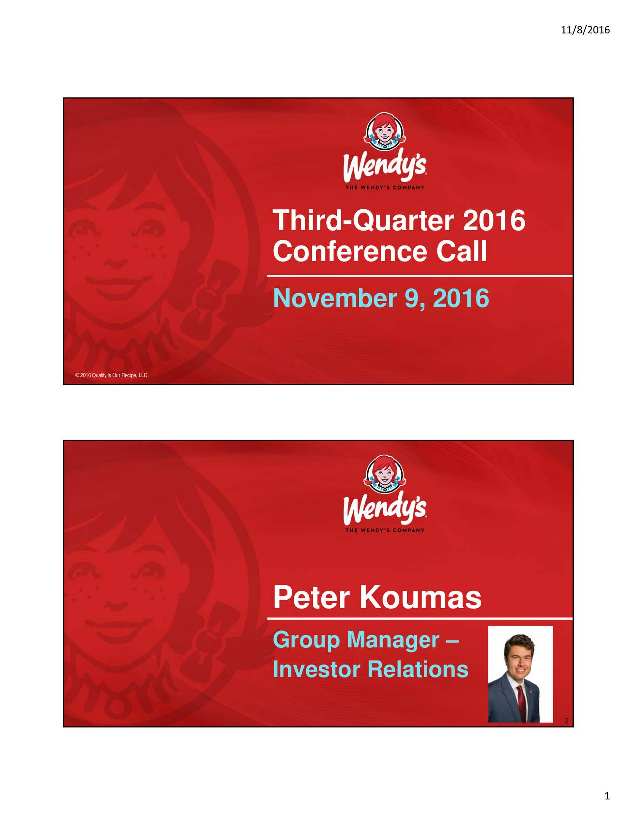 The Wendy's Company 2016 Q3 - Results - Earnings Call Slides - The ...