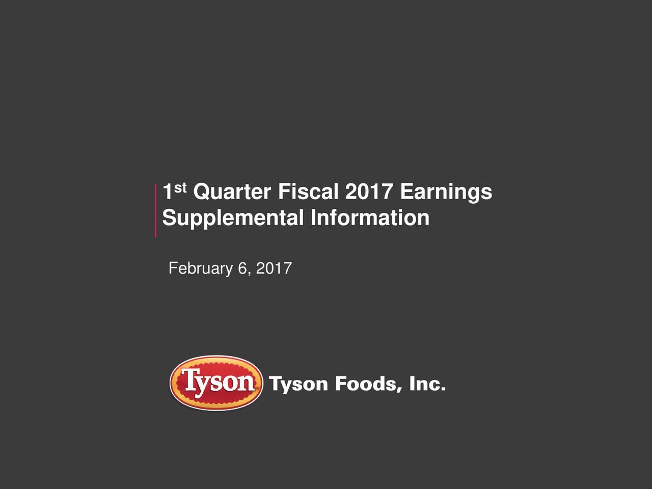 1 Quarter Fiscal 2017 Earnings Supplemental Information February 6, 2017