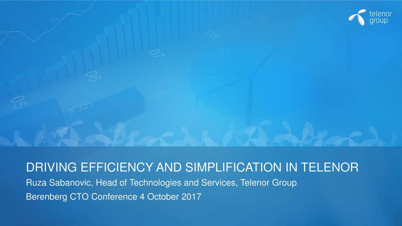 Ruza Sabanovic, Head of Technologies and Services, Telenor Group Berenberg CTO Conference 4 October 2017