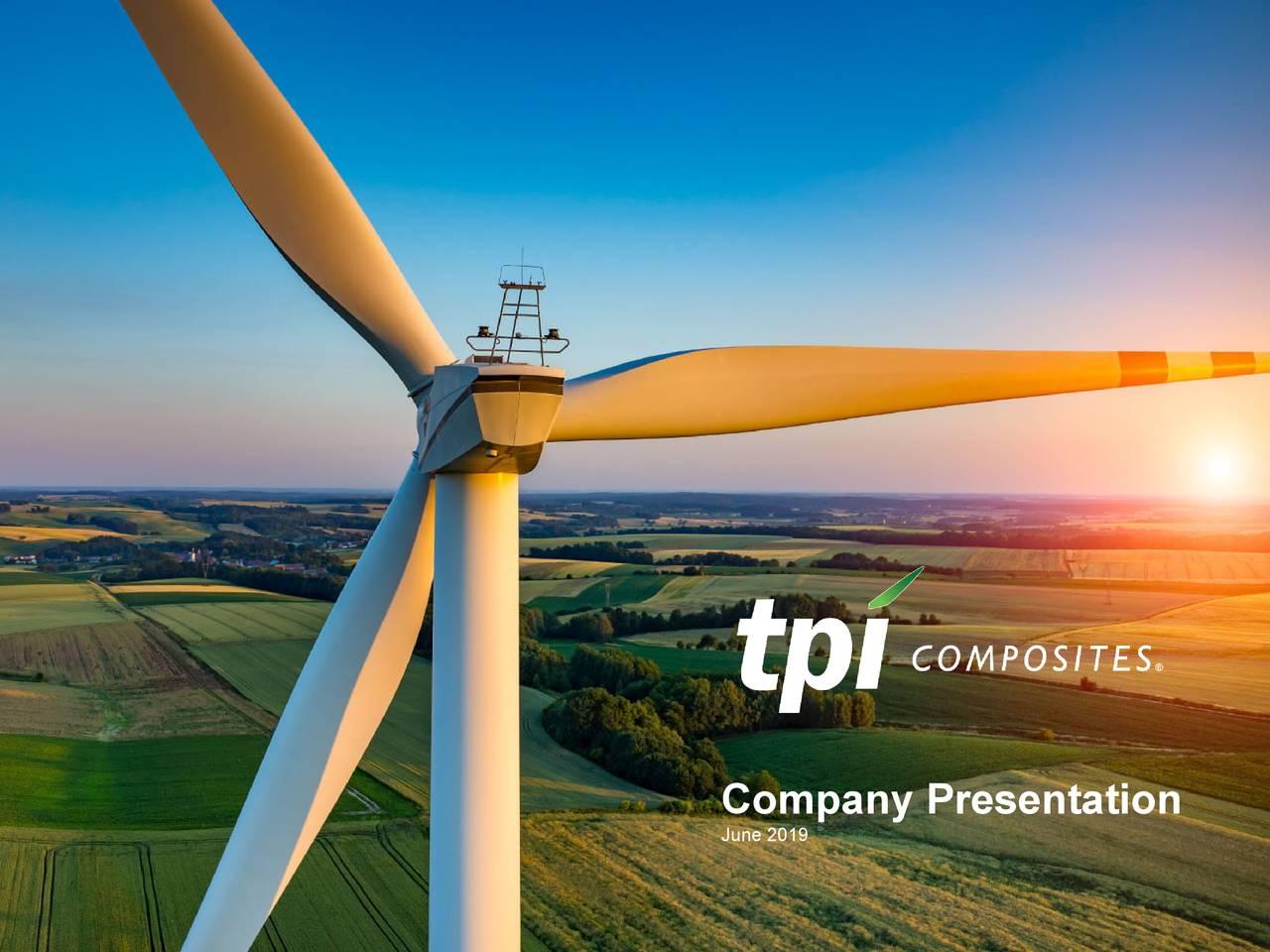 TPI Composites (TPIC) Investor Presentation - Slideshow