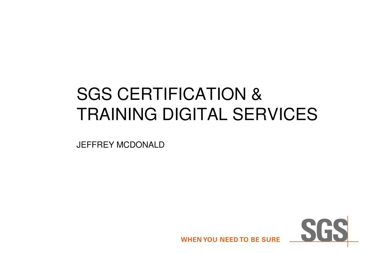 Sgs Sgsoy Investor Presentation Slideshow Sgs Sa Adr Otcmkts