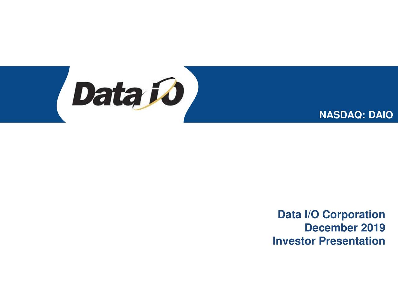 Data I/O (DAIO) Investor Presentation - Slideshow - Data I/O Corporation (NASDAQ:DAIO) | Seeking Alpha