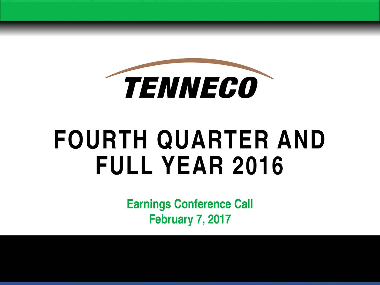 FULL YEAR 2016 Earnings Conference Call February 7, 2017