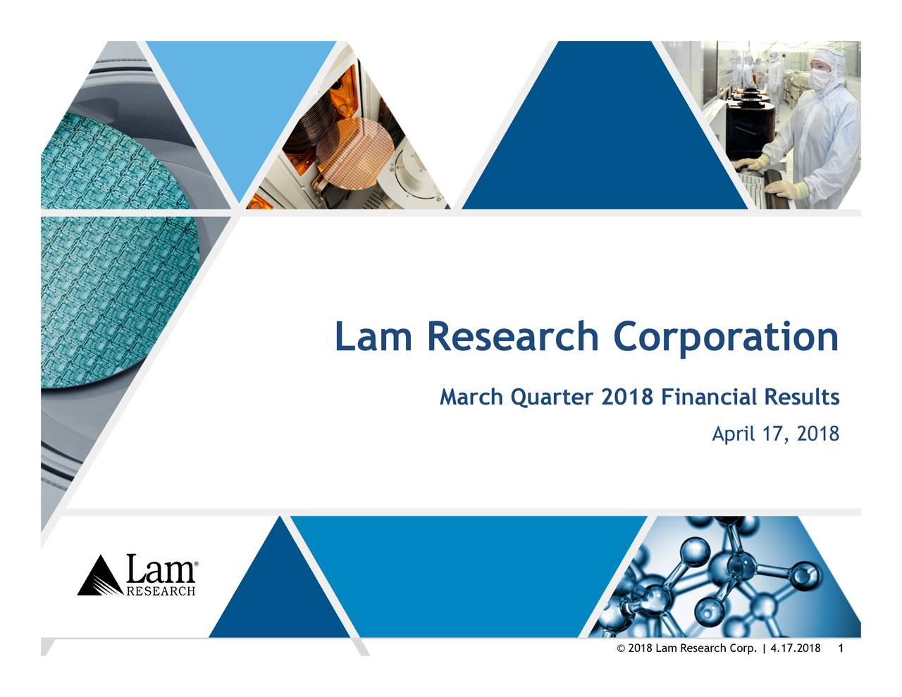 Earnings Disclaimer >> Lam Research Corporation 2018 Q3 - Results - Earnings Call Slides - Lam Research Corporation ...