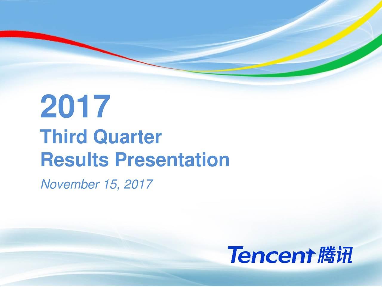 Third Quarter Results Presentation November 15, 2017