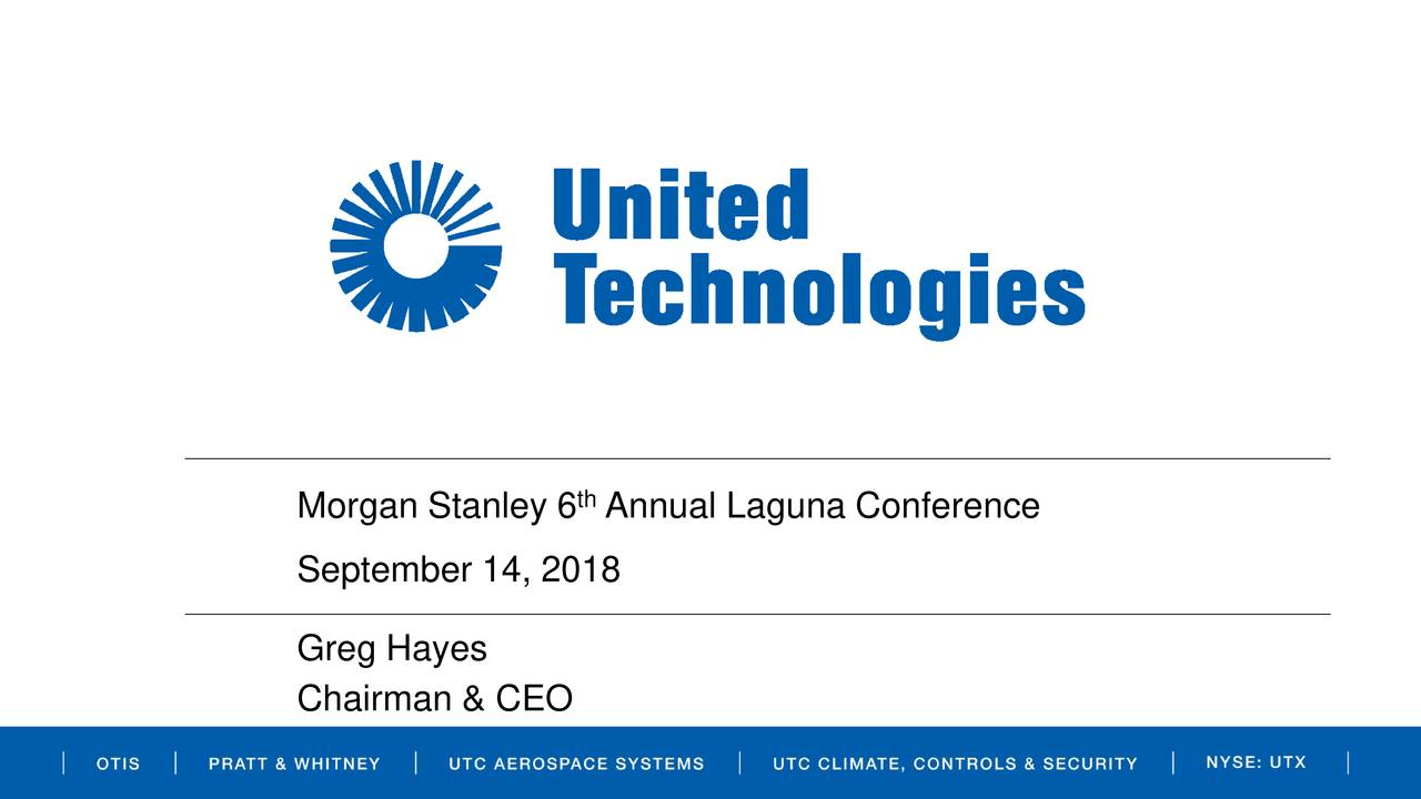 United Technologies Utx Presents At Morgan Stanley 6th