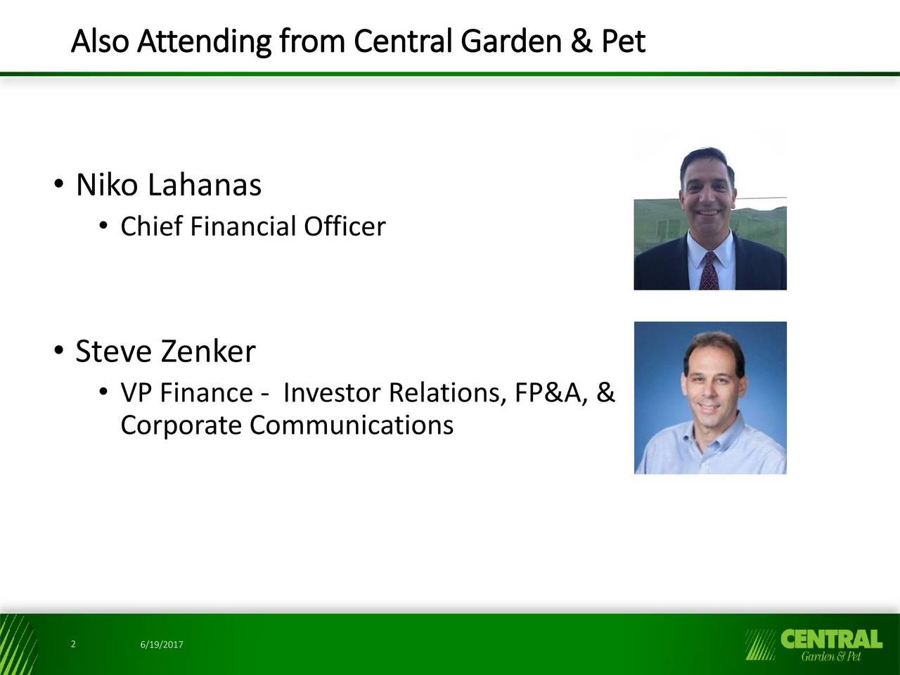 2017 niko lahanas chief financial officer steve zenker vp finance investor relations fpa safe - Central Garden And Pet