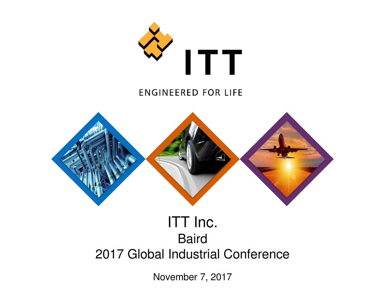 Baird 2017 Global Industrial Conference November 7, 2017