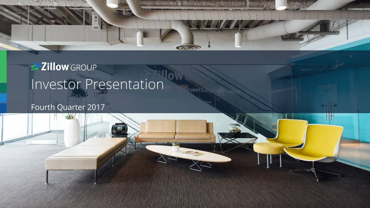 Zillow Group Inc 2017 Q4 Results Earnings Call Slides Zillow