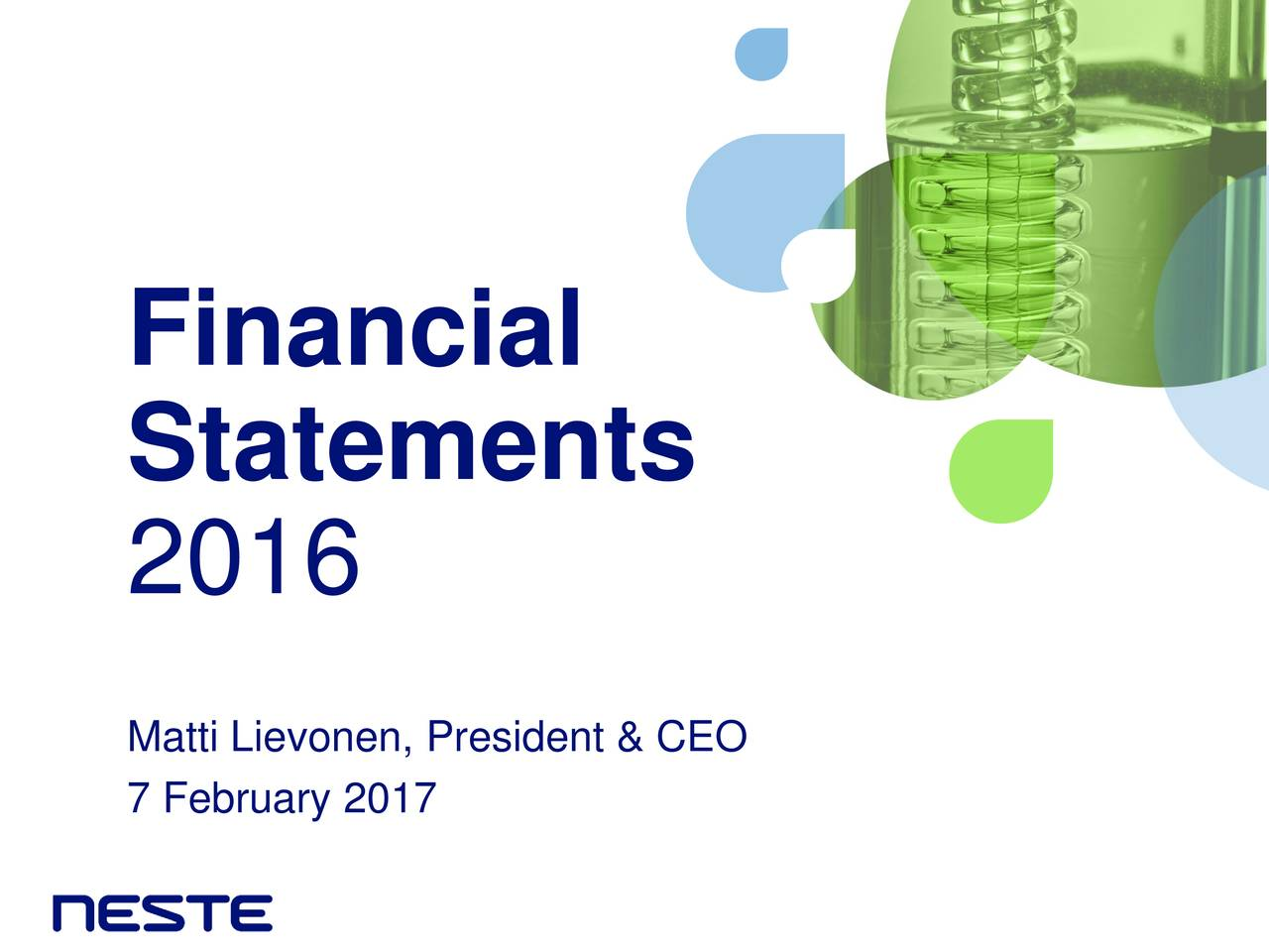 Statements 2016 7 February 2017 President & CEO
