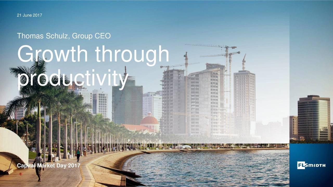 Thomas Schulz, Group CEO Growth through productivity Capital Market Day 2017