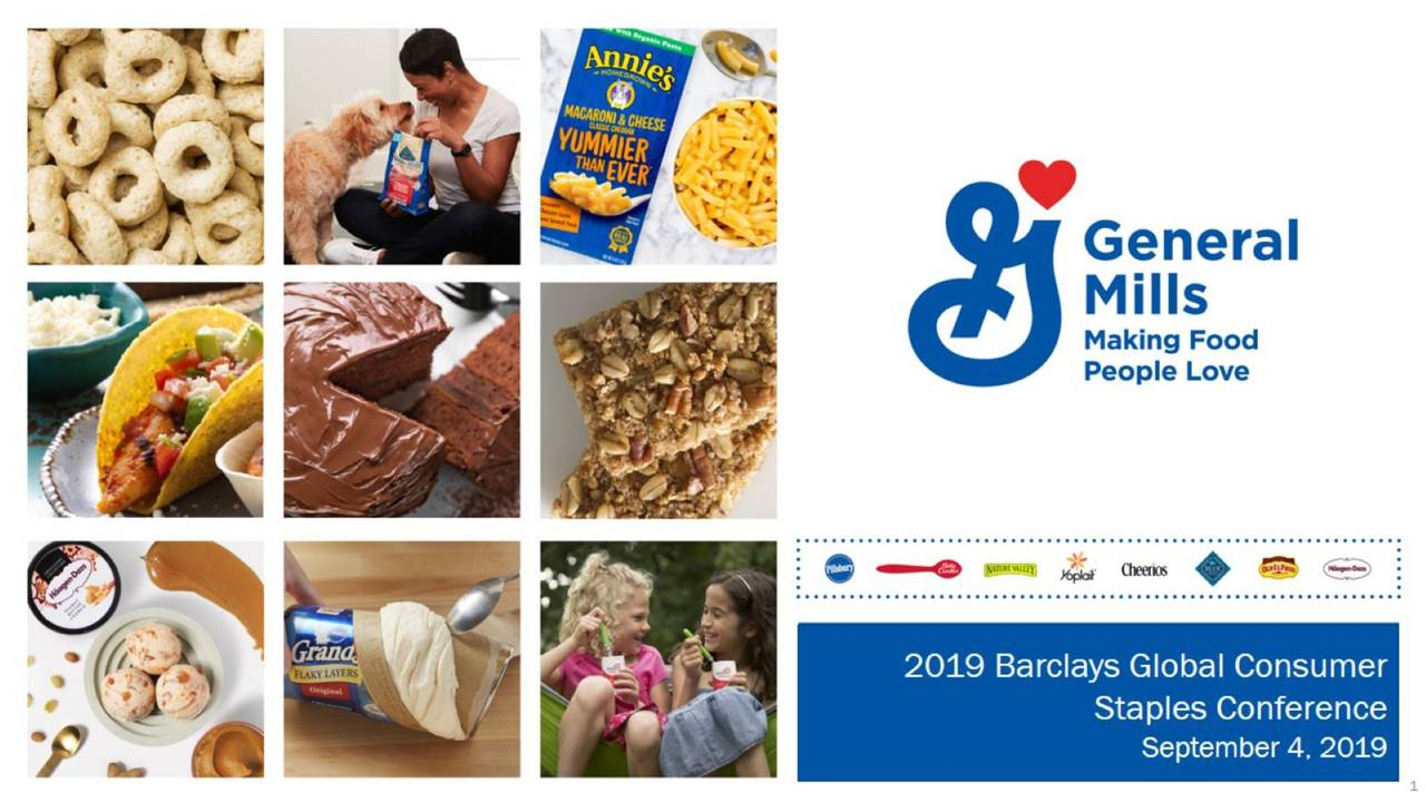 General Mills, Inc. (GIS) Presents At 2019 Barclays Global Consumer Staples Conference - Slide Presentation