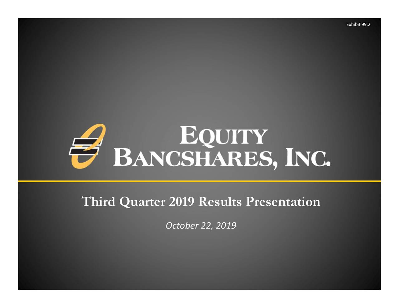 Equity Bancshares, Inc. 2019 Q3 - Results - Earnings Call Presentation