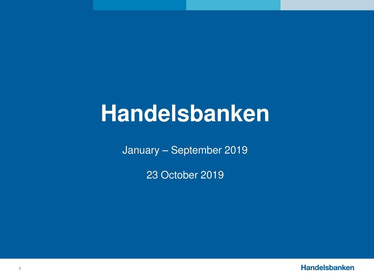 Svenska Handelsbanken AB (publ) 2019 Q3 - Results - Earnings Call Presentation