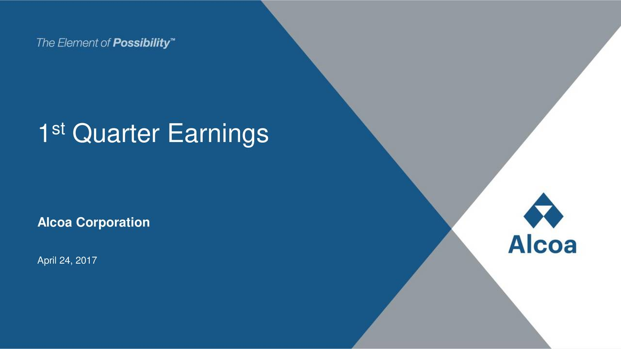 Stock Quote Alcoa Alcoa Inc2017 Q1  Results  Earnings Call Slides  Alcoa Inc
