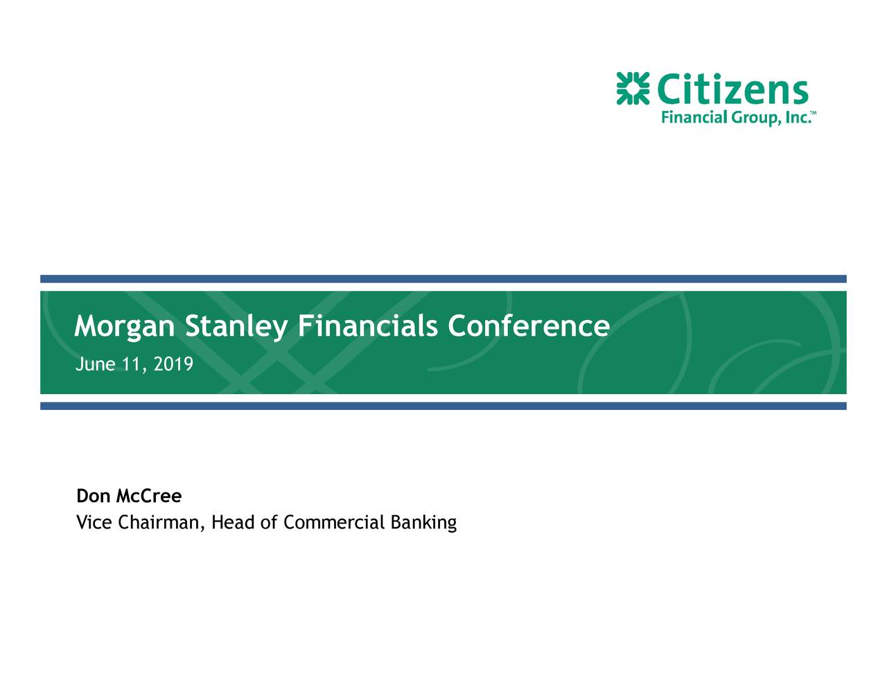 Citizens Financial Group (CFG) Presents At Morgan Stanley 10th