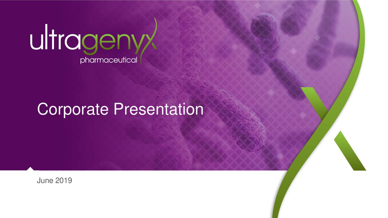 Ultragenyx Pharmaceutical (RARE) Presents At Goldman Sachs 40th Annual Global Healthcare Conference - Slideshow